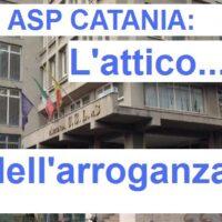 ASP CATANIA: L'attico dell'arroganza